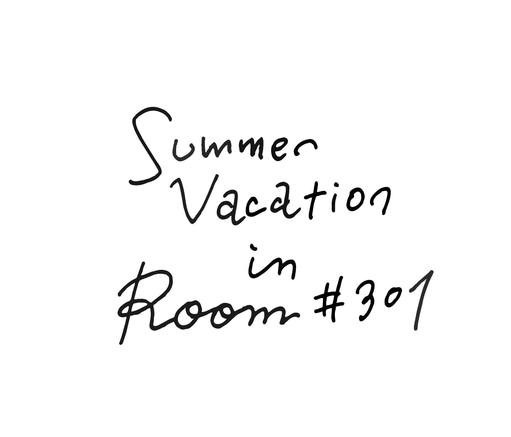 「Summer Vacation in Room♯301」公開スタート